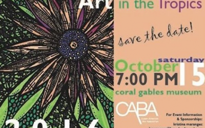 Support CABA Pro Bono's mission for legal advocacy at the 12th Annual Art in the Tropics fundraiser!