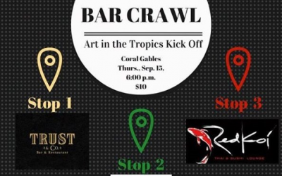 Join CABA on September 15th for their Gables Bar Crawl to kick off Art in the Tropics!