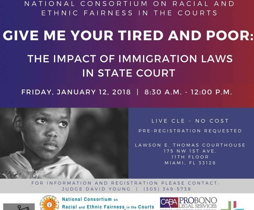 GIVE ME YOUR TIRED & POOR: THE IMPACT OF IMMIGRANT LAWS IN STATE COURTS