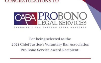 CABA Pro Bono Legal Services Recognized As 2021 Chief Justice's Voluntary Bar Association Pro Bono Award Recipient