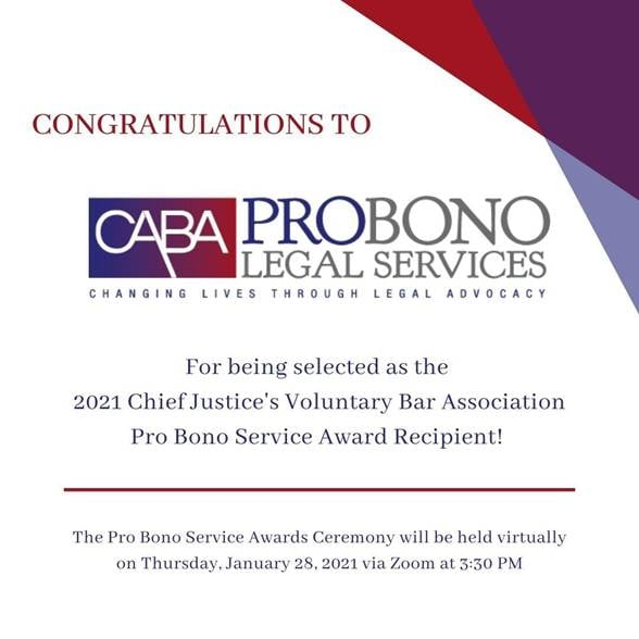 CABA Pro Bono Legal Services Recognized As 2021 Chief Justice's Voluntary Bar Association Pro Bono Award Recipient